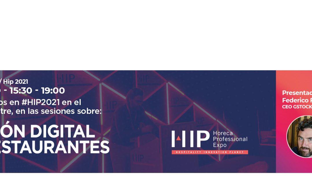 HIP 2021: TRES HORAS DE GESTIÓN DIGITAL DE RESTAURANTES Y HOTELES
